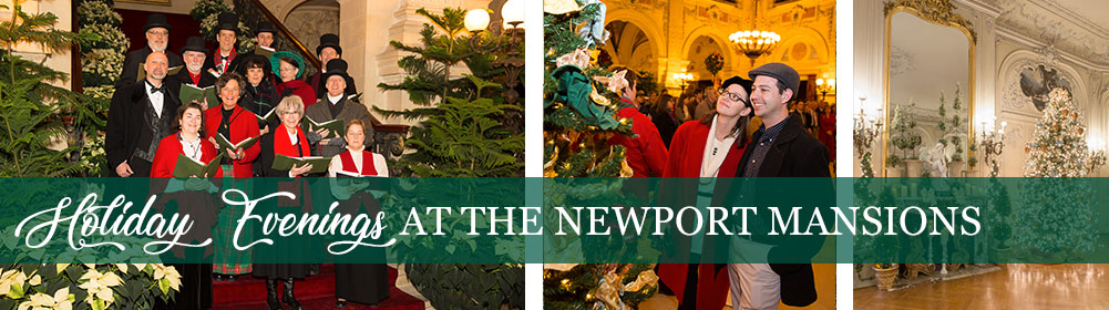 Holiday Evenings at the Newport Mansions