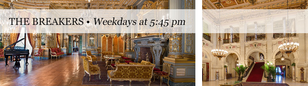 The Breakers Custom Tours, Weekdays at 5:45 pm